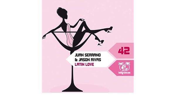 Latin Love de Juan Serrano & Jason Rivas en Amazon Music - Amazon.es