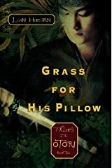 Grass for His Pillow: Tales of the Otori, Book 2 Hardcover