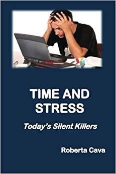 Book Time and Stress: Today's Silent Killers