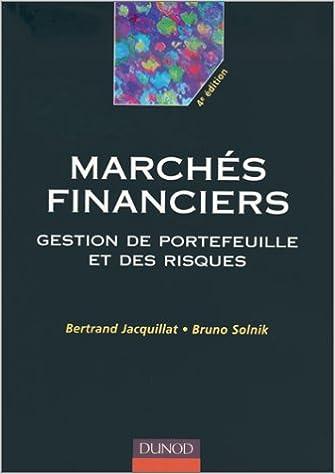 Les marchés financiers : Gestion de portefeuilles et des risques