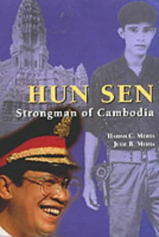Hun Sen: Strongman of Cambodia