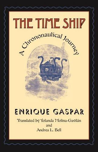 Download The Time Ship: A Chrononautical Journey (Early Classics of Science Fiction) PDF