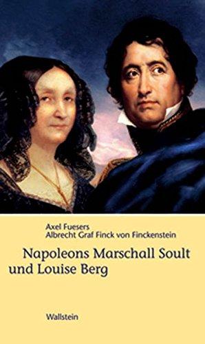 Napoleons Marschall Soult und Louise Berg
