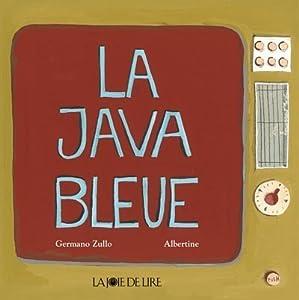 vignette de 'La Java bleue (Germano Zullo)'