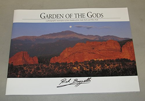 Garden of the Gods: A photographic masterpiece of the Garden of the Gods Park and Pikes Peak