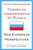 img - for Toward an Understanding of Russia (Council on Foreign Relations (Council on Foreign Relations Press)) book / textbook / text book