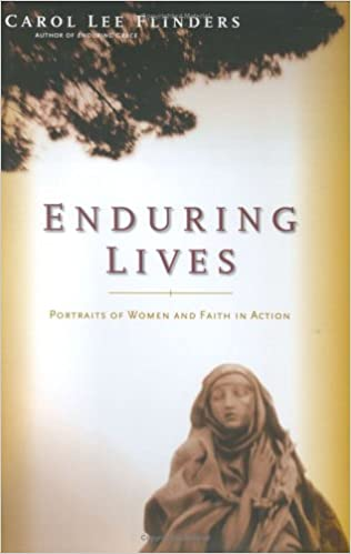 Enduring lives portraits of women and faith in action carol enduring lives portraits of women and faith in action carol flinders 9781585424962 amazon books fandeluxe Document