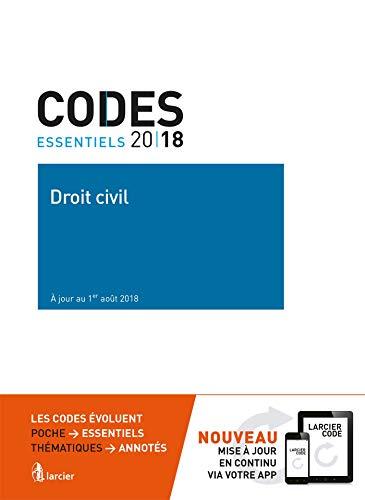 Code essentiel - Droit civil 2018: À jour au 1er août 2018 Anonyme