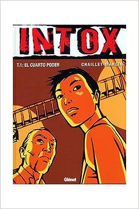 Intox - el cuarto poder-: Amazon.de: Chaillet, Mangin ...