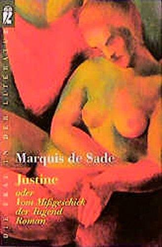 Justine oder Vom Missgeschick der Tugend (Ullstein Belletristik) Taschenbuch – 1. Juni 2002 Marquis de Sade Ullstein Taschenbuch 3548303897 MAK_GD_9783548303895