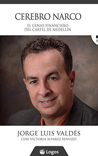 Cerebro narco: El genio financiero del Cartel de Medellín (Spanish Edition)