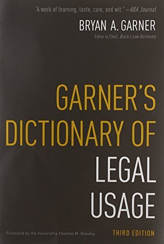 Garner's Dictionary of Legal Usage by Bryan Garner (2011-07-01)