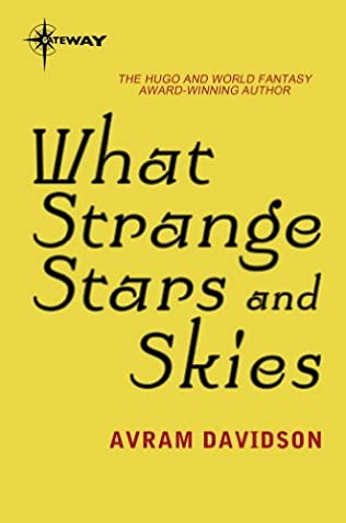 book cover of What Strange Stars and Skies