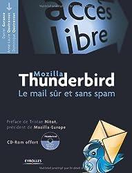 Mozilla Thunderbird : Le mail sûr et sans spam (1Cédérom)