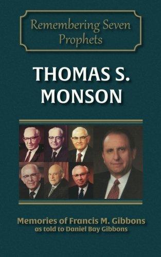 Thomas S. Monson (Remembering Seven Prophets) (Volume 7)