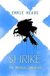 The Masked Songbird (Shrike Book 1)