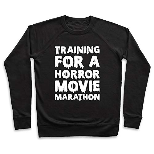 LookHUMAN Training for A Horror Movie Marathon 2X Black Unisex Crewneck Sweatshirt -