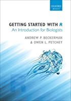 Getting Started with R: An introduction for biologists