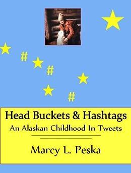 Head Buckets & Hashtags by [Peska, Marcy]
