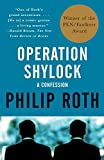 By Philip Roth - Operation Shylock: A Confession (Reprint) (2/13/94)