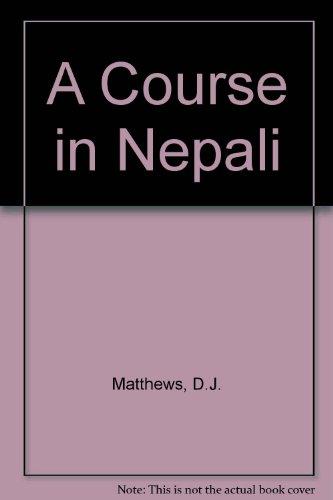 A Course in Nepali D. J. Matthews