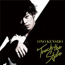 Kensho Ono - Touch the Style (CD+DVD) [Japan LTD CD] LACA-35405 by Kensho Ono