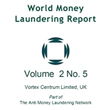 World Money Laundering Report Vol. 2 No. 5