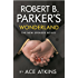 Robert B. Parker's Wonderland (The Spenser Series)