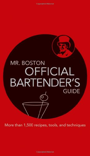 Mr. Boston: Official Bartender's Guide by Mr. Boston
