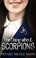 The Thing about Scorpions: Scorpions Book 1