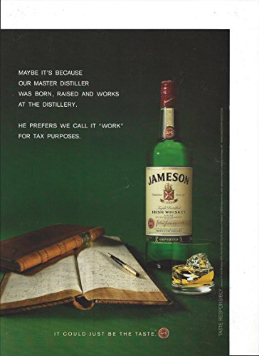 **PRINT AD** For 2008 Jameson Irish Whiskey Call It Work For Taxes **PRINT AD**