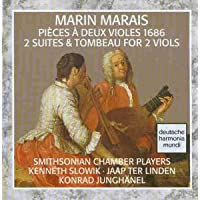 Marais: 2 Suites & Tombeau for 2 Viols