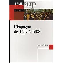 Espagne de 1492 à 1808