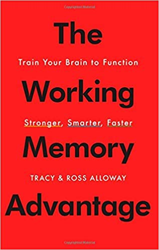 The Working Memory Advantage Train Your Brain To Function