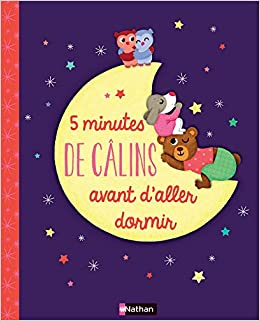 5 Minutes De Câlins Avant Daller Dormir Pack De 7 Livres