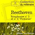 """Beethoven : Symphonies n° 5 et n° 6 """"Pastorale"""""""