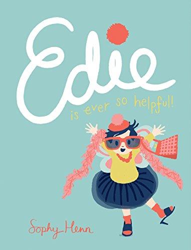 Edie Is Ever So Helpful