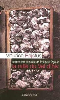 La Rafle du Vel d'hiv par Rajsfus