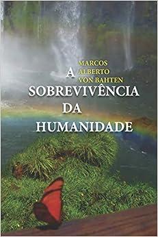 A Sobrevivência Da Humanidade Descargar ebooks PDF