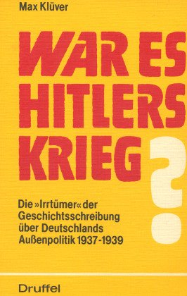 War es Hitlers Krieg?