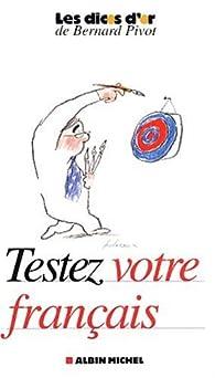 Testez votre français par Jean-Pierre Colignon
