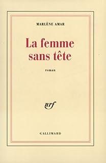 La femme sans tête : roman