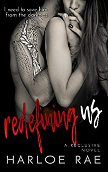 Redefining Us: A Reclusive Novel by [Rae, Harloe]