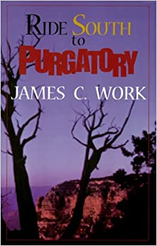 Book Ride South to Purgatory: A Western Story (Five Star First Edition Western Series)