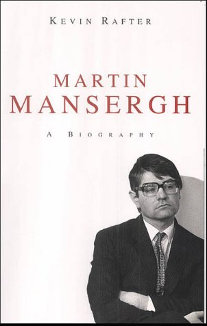 Martin Mansergh: A Biography