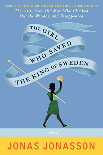 Price comparison product image The Girl Who Saved the King of Sweden: A Novel Paperback April 7,  2015