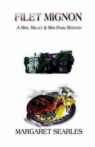 Filet Mignon a Mrs. Millet & Mrs. Hark Mystery