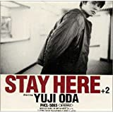 STAY HERE(+2)