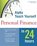 Alpha Teach Yourself Personal Finance in 24 Hours, Alpha Books Staff and Janet Bigham Bernstel, 0028636198