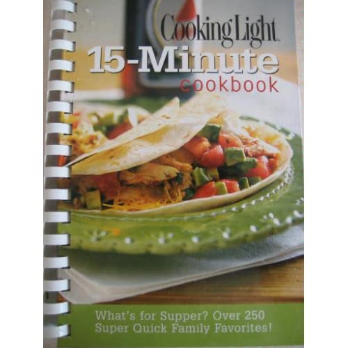 Cooking Light 15-Minute Cookbook Heather Averett